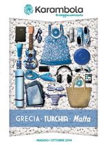 Karambola - Grecia, Turchia, Malta