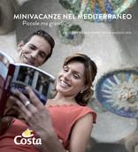 Costa Crociere - Minivacanze nel Mediterraneo