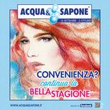 Acqua & Sapone - Convenienza? Continua la bella stagione