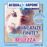 Acqua & Sapone - Vacanze finite? Riparti in bellezza
