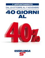 Esselunga - 40 giorni al 40%