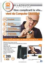 Computer Discount - Non complicarti la vita... vieni da Computer Discount!