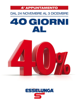 Esselunga - 40 giorni al 40% quarto appuntamento