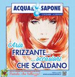 Acqua & Sapone - Aria frizzante... occasioni che scaldano!