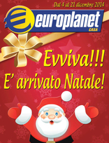 Volantino Europlanet Casa - Evviva!!! E' arrivato Natale!