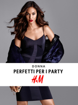 H&M - Perfetti per i party